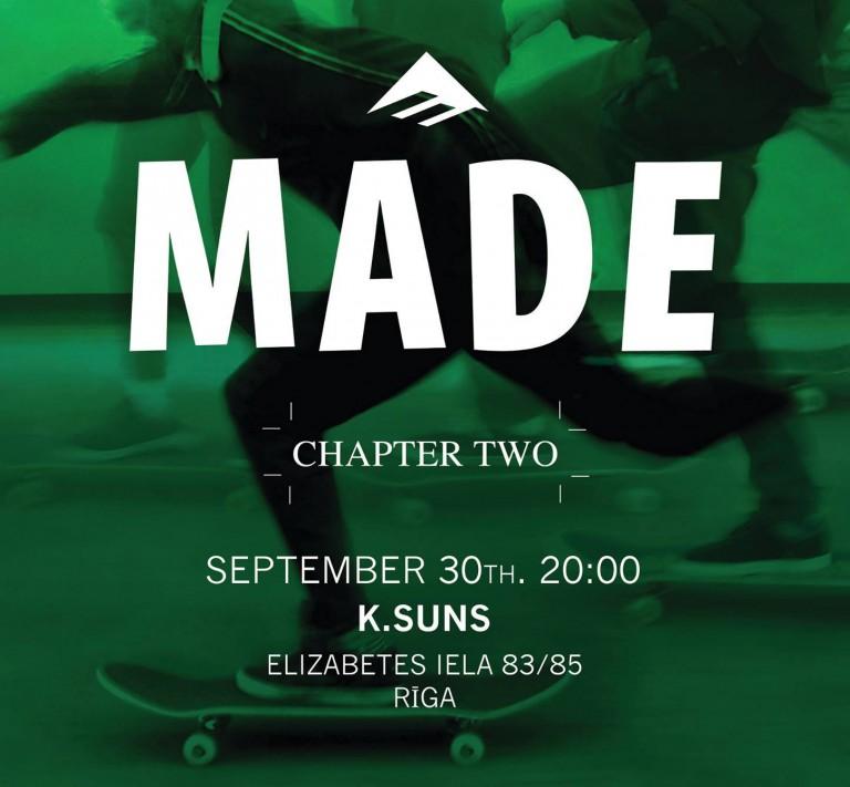 "Emerica ""MADE chapter 2"" pirmizrāde kinoteātrī K-Suns"